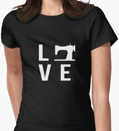Love Sewing Crafter Sewing Quilting Womens Fitted T-Shirt