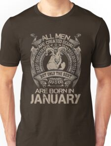 Gift Birthday the best are born in january Shirt Unisex T-Shirt