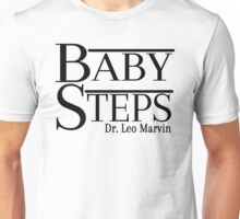 What About Bob?  Baby Steps Unisex T-Shirt