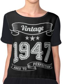 Vintage 1947 age to perfection Chiffon Top