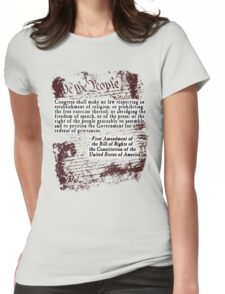 FIRST Amendment US Constitution Bill of Rights Womens Fitted T-Shirt