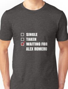 Waiting for Alex Romero Unisex T-Shirt