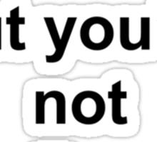 Not Vera Farmiga Sticker
