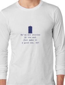 We're All Stories (Alt) Long Sleeve T-Shirt