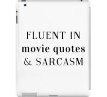Fluent in Sarcasm iPad Case/Skin