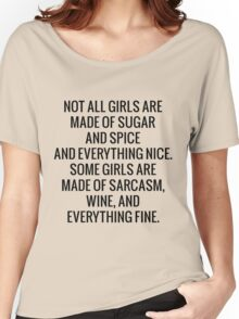 Sarcasm, wine and everything fine Women's Relaxed Fit T-Shirt