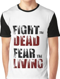 Fight The Dead/Fear The Living - The Walking Dead Graphic T-Shirt