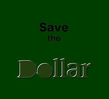 Save the Dollar iPhone 6 Case by MilMuertes