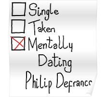 Mentally Dating Philip Defranco Poster