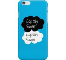Captain Swan? Captain Swan. iPhone Case/Skin