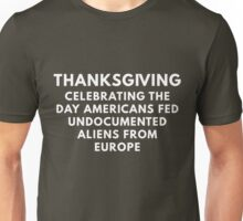 Funny Thanksgiving Undocumented Immigrants  Unisex T-Shirt