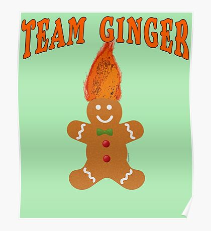 Team Ginger with Gingerbread Man Poster