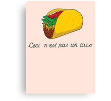 This is not a Taco Canvas Print
