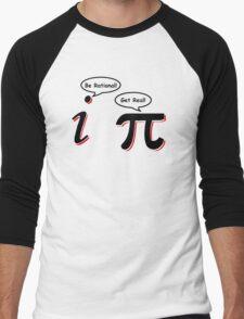 Be Rational Get Real T-Shirt Funny Math Tee Pi Nerd Nerdy Geek Shirt Hilarious Men's Baseball ¾ T-Shirt