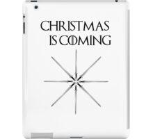 Christmas is coming (big sword snowflake - black font) iPad Case/Skin