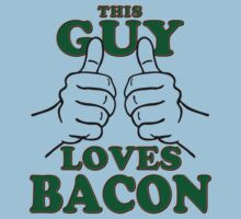 This Guy Loves Bacon by Garaga