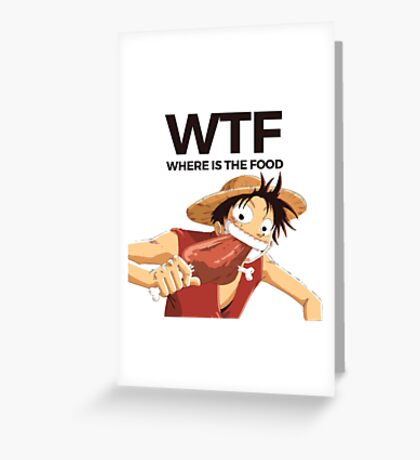 WTF Luffy Greeting Card