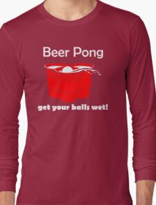 Beer Pong Get Your Balls Wet T-Shirt Funny Drinking Game TEE College Humor Cup Long Sleeve T-Shirt