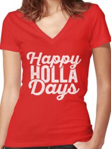 Happy Holla Days (Holidays) Women's Fitted V-Neck T-Shirt