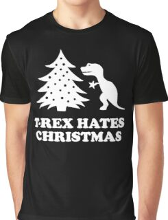 T-Rex hates Christmas Graphic T-Shirt