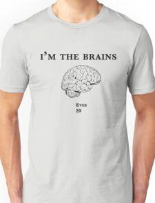 Im the Brains Unisex T-Shirt