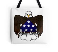 Greater Love Has No One Tote Bag