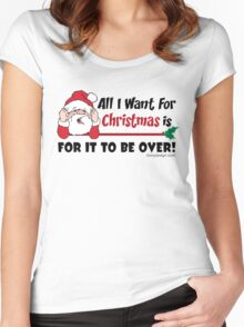 All I want for Christmas Funny Design Women's Fitted Scoop T-Shirt