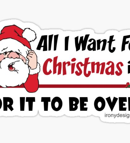 All I want for Christmas Funny Design Sticker