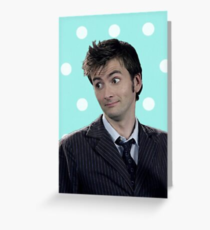 Tenth Doctor (with polka dots) Greeting Card