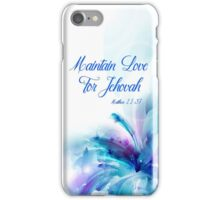 Maintain Love for Jehovah Blue and Purple Flower 1 iPhone Case/Skin