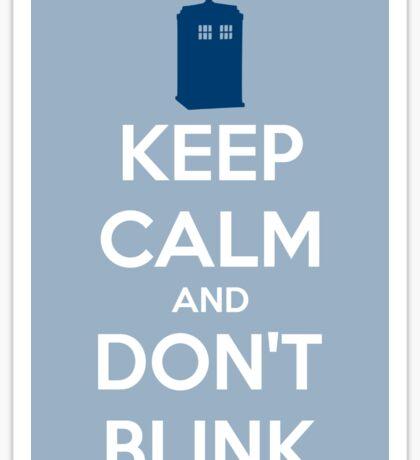 Keep Calm And Don't Blink ver.lightblue Sticker