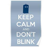 Keep Calm And Don't Blink ver.lightblue Poster
