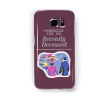 Handbook For The Recently Deceased Samsung Galaxy Case/Skin