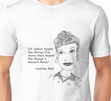Lucille Ball - Regret Unisex T-Shirt