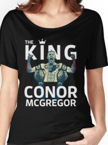 Conor Mcgregor - The King Women's Relaxed Fit T-Shirt