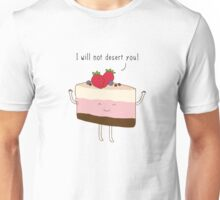 The reason why we love desserts... Unisex T-Shirt