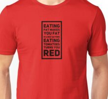 Fat Makes You Red Unisex T-Shirt