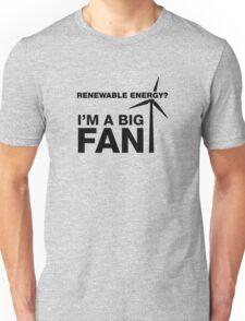I'm A Big Fan, Electrician Humor Unisex T-Shirt
