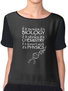 Science,Biology,Chemistry,Physics funny Chiffon Top