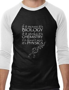 Science,Biology,Chemistry,Physics funny Men's Baseball ¾ T-Shirt