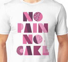 Sofia Vergara No Pain No Cake Tee Unisex T-Shirt