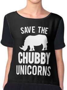 Save The Chubby Unicorn  Chiffon Top