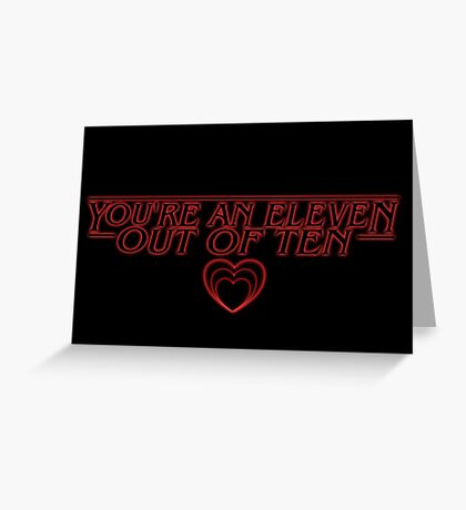 you're an 11/10 - stranger things/valentines Greeting Card