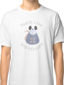 Peace, Love, and Possums Classic T-Shirt