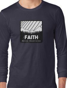 Faith Moves Mountains Long Sleeve T-Shirt