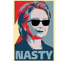 Hillary Clinton A Nasty Woman Vote In 2016 Photographic Print