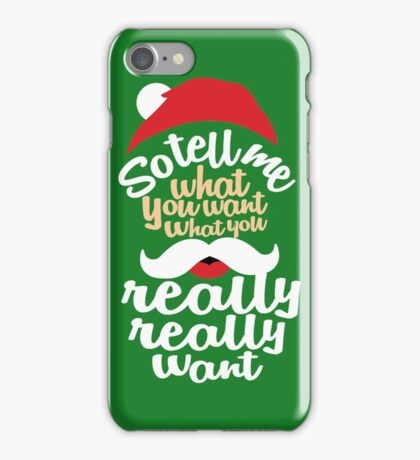 Santa Tell Me What You Really Want For Christmas iPhone Case/Skin