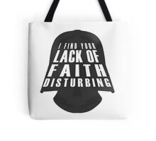 Lack Of Faith Tote Bag