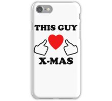 This Guy Loves X-Mas iPhone Case/Skin