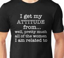 Trend Tshirt - I get my attitude Unisex T-Shirt